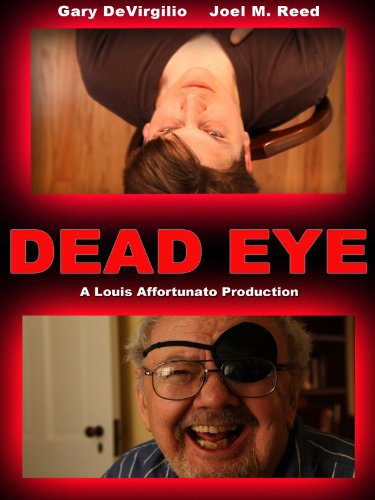 Severed Cinema Review of Dead Eye from Rubicon Features