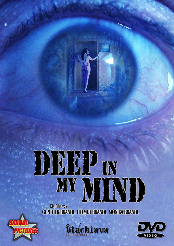 Severed Cinema review of Deep in My Mind from Brandl Pictures and on DVD from Black Lava