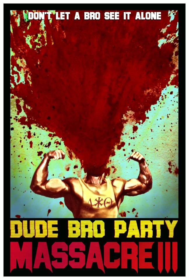 Severed Cinema review of Dude Bro Party Massacre III
