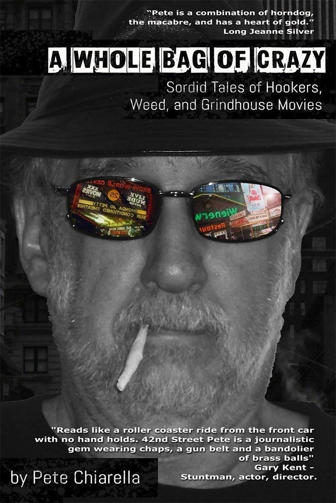 Book Review: A Whole Bag of Crazy: Sordid Tales of Hookers, Weed, and Grindhouse Movies - Happy Cloud Media