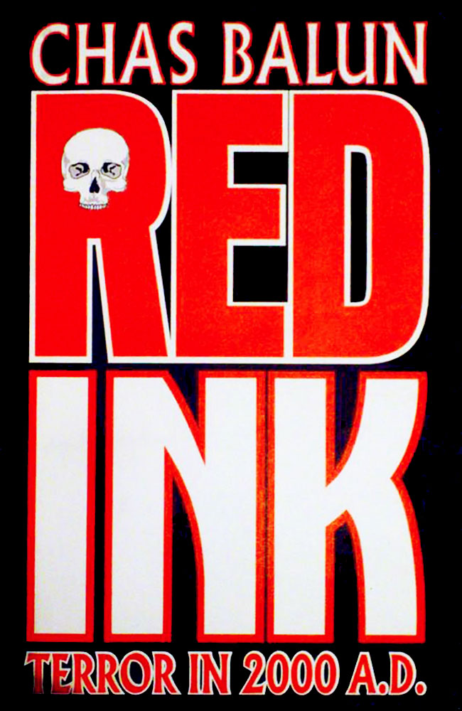 Creepy's Retro Bookshelf Corner: Review of Chas Balun's Red Ink: Terror In 2000 A.D. from Blackest Heart Media on Severed Cinema