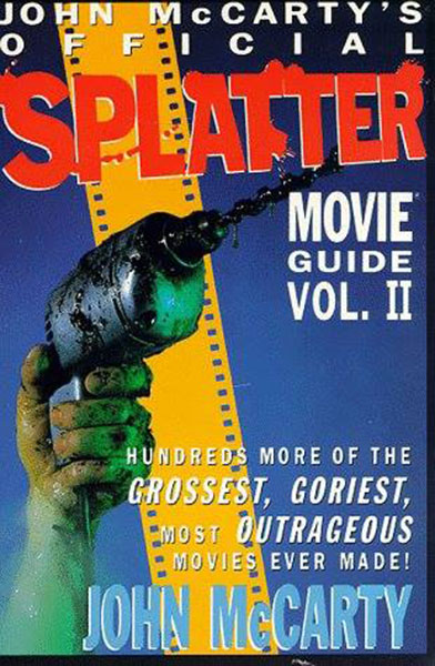 Creepy's Retro Bookshelf Corner: Review of The Official Splatter Movie Guide Vol 1, 2 on Severed Cinema