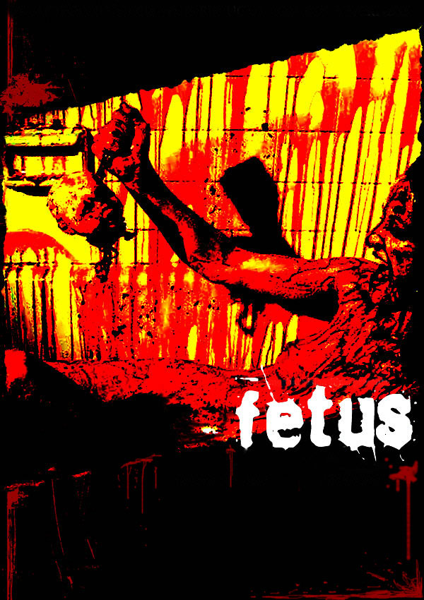 Severed Cinema review of Fetus from Morbid Vision Films