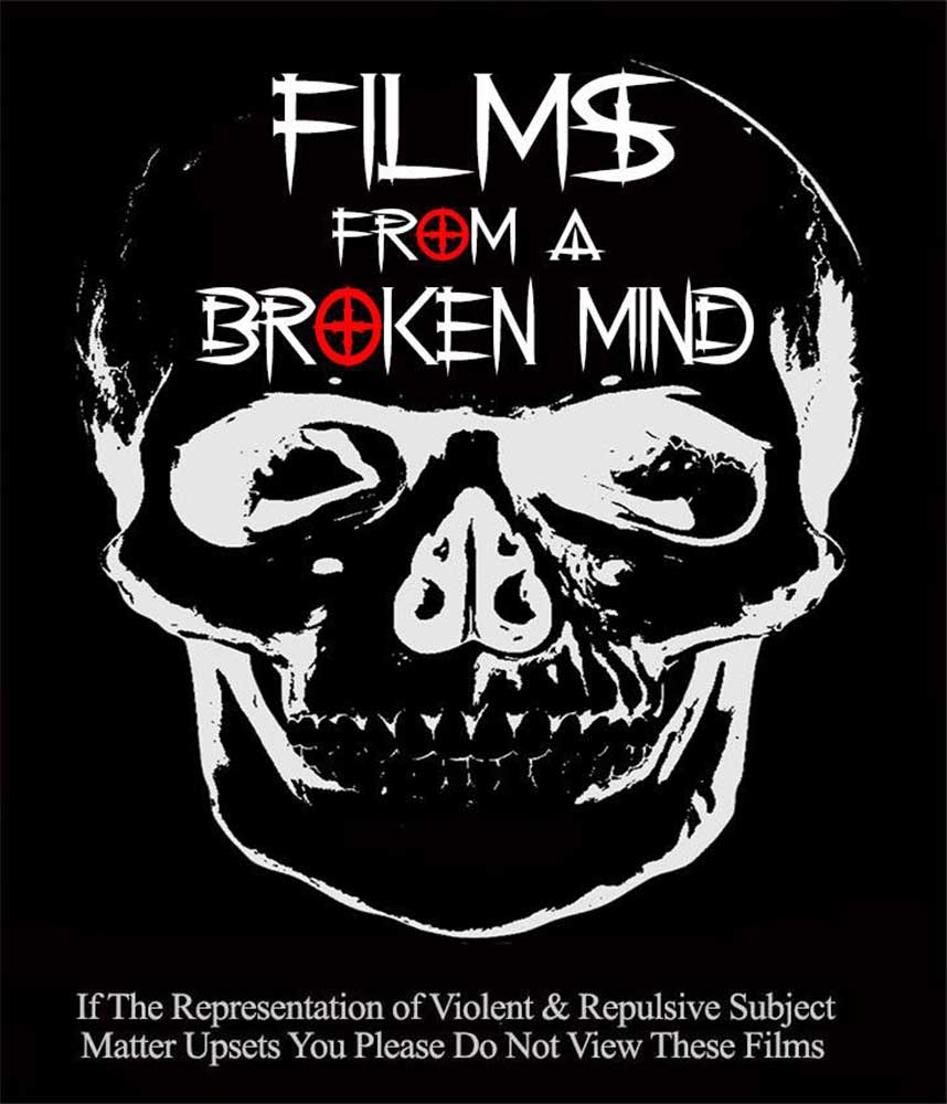 Severed Cinema review of Films from a Broken Mind (Leon's Broken Mind, Bonjour Monsieur Trepas, Darkest Secrets, The Rogue Filmmaker) from White Raven Films