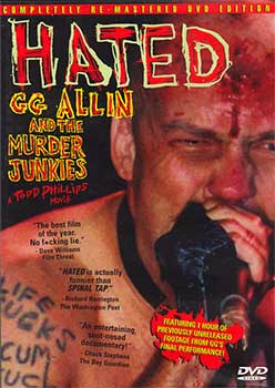 Review of the GG Allin documentary by Todd Phillips, Hated: GG Allin & the Murder Junkies on DVD from MVD Entertainment Group on Severed Cinema