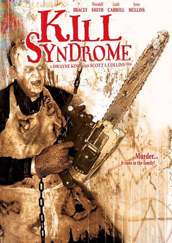 Severed Cinema review of Kill Syndrome from Brain Damage Films