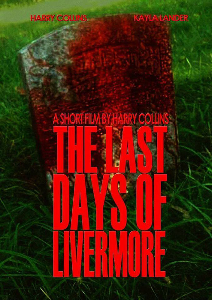 Severed Cinema review of The Last Days of Livermore from Hardgore Core Productions