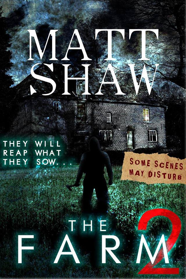 The Farm 2 written by Matt Shaw