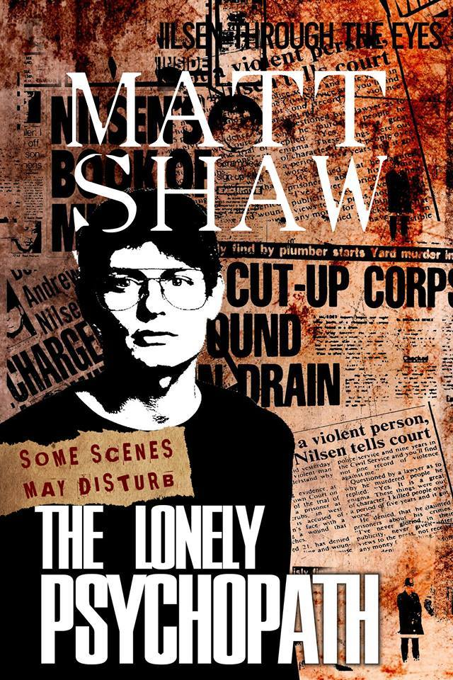 The Lonely Psychopath written by Matt Shaw