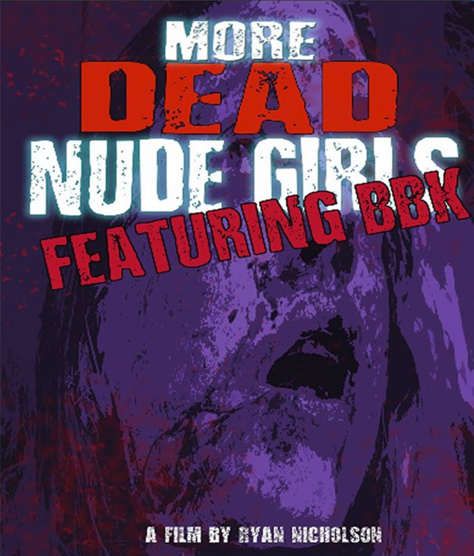 Severed Cinema review of More Dead Nude Girls on DVD from Plotdigger Films