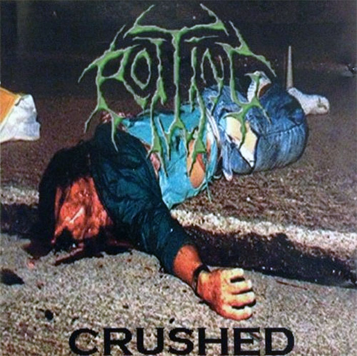 Severed Cinema music review of the Rotting album Crushed from United Guttural Records