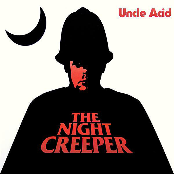 Severed Cinema music review of the Uncle Acid & The Deadbeats album The Night Creeper from Rise Above Records