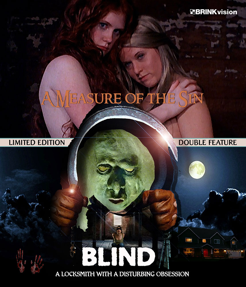 Severed Cinema News:  A Measure of the Sin/Blind Blu-ray 2-Disc Limited Edition (200 Copies) of two feature-length films sold exclusively through BrinkVision
