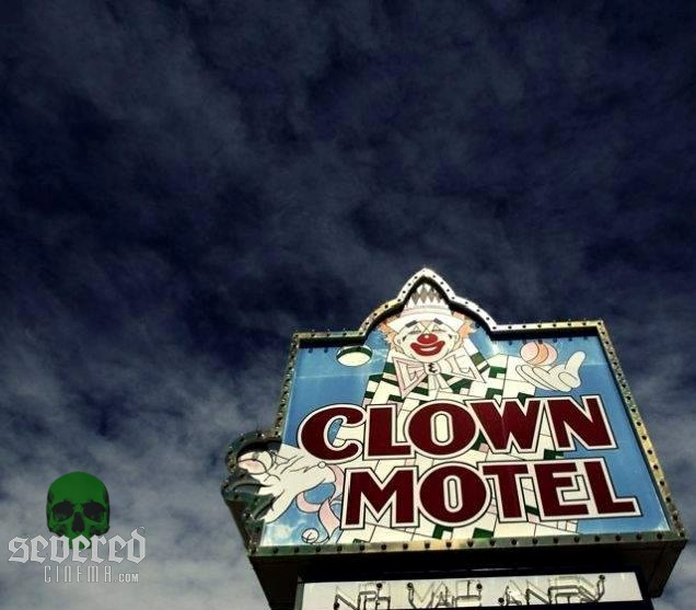 Severed Cinema News: Clown Motel Kickstarter.