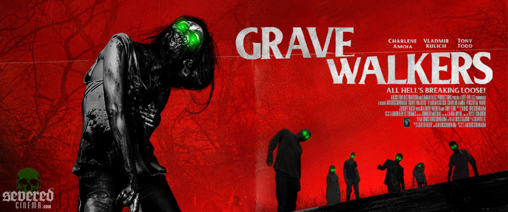 Severed Cinema News: How Awesome Does Grave Walkers Look?!