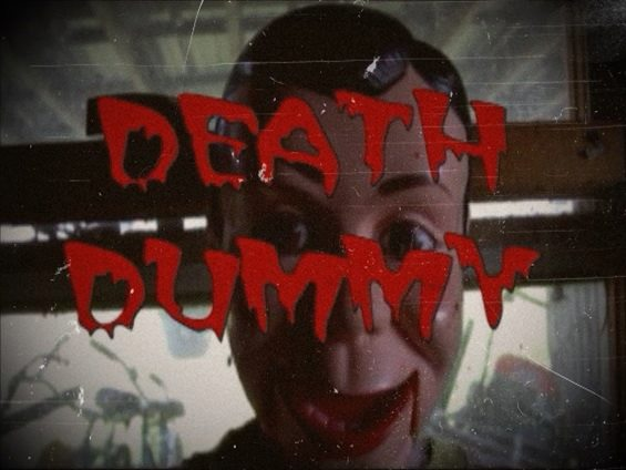 http://severedbloodlines.com/severed-cinema/images/news/death-dummy/death-dummy-1.jpg