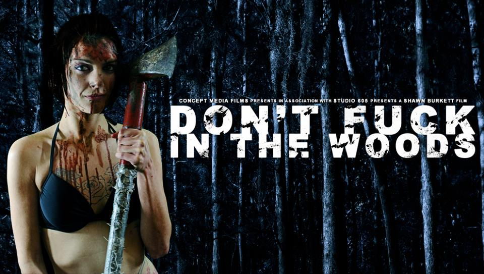 Don't Fuck in the Woods directed by Shawn Burkett on Severed Cinema
