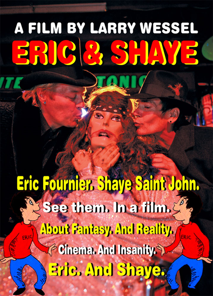 Eric and Shaye Documentary About Filmmaker Eric Fournier and Shaye Saint John Now on Kickstarter!