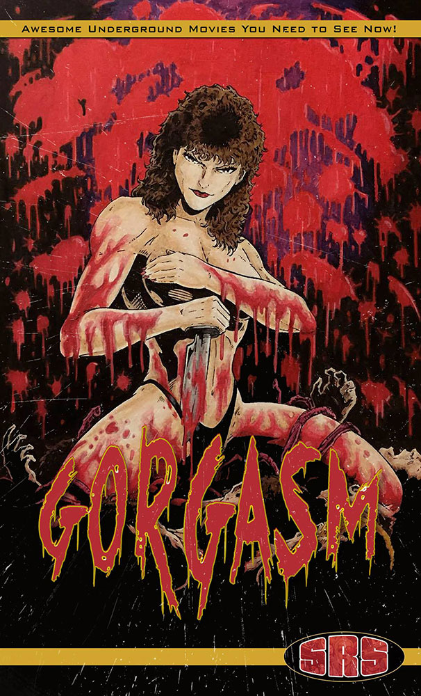 Severed Cinema News: SOV Movies Gorgasm and Dead Silence Coming to You on Blu-ray and VHS From SRS Cinema!