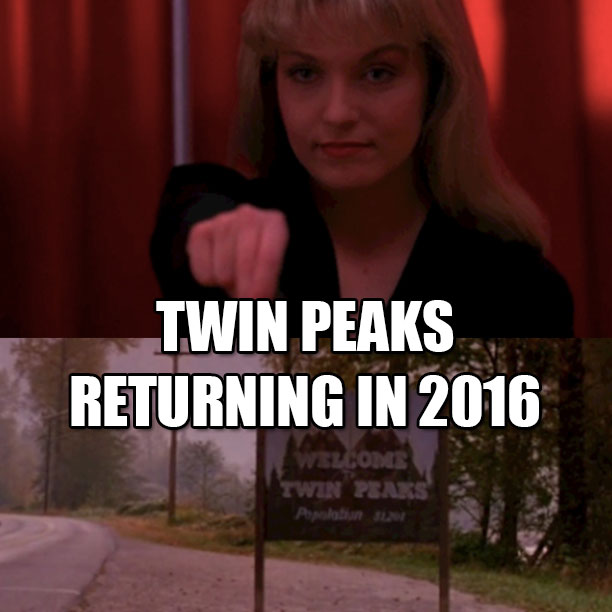 Twin Peaks Returning in 2016 on Severed Cinema