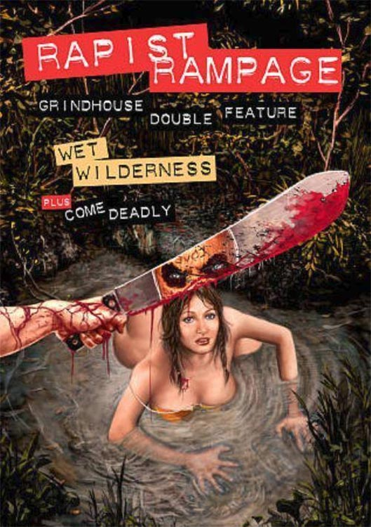 Severed Cinema review of Rapist Rampage Grindhouse Double Feature: Wet Wilderness and Come Deadly